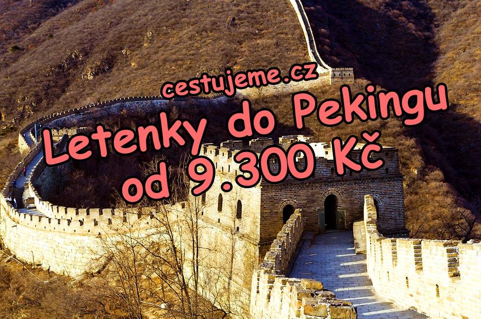 Levné letenky do Pekingu za 9.300 Kč