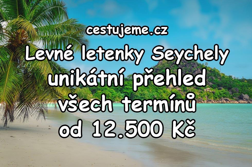 Levné letenky Seychely - unikátní přehled všech levných termínů od 12.500 Kč